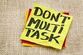 picture of multitasking  - do not multitask  - JPG