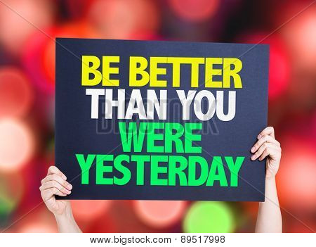 Be Better Than You Were Yesterday card with bokeh background