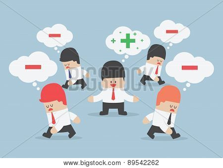 Think Positive Businessman Surrounded By Negative Thinking People
