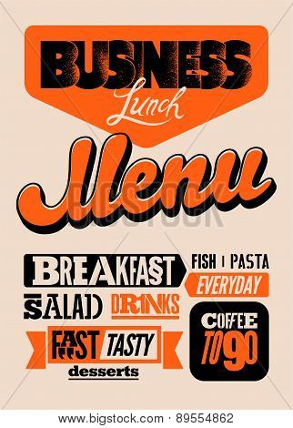 Restaurant menu typographic design. Vintage business lunch poster. Vector illustration.