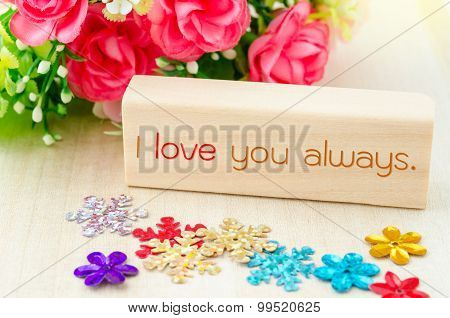 I Love You Always.