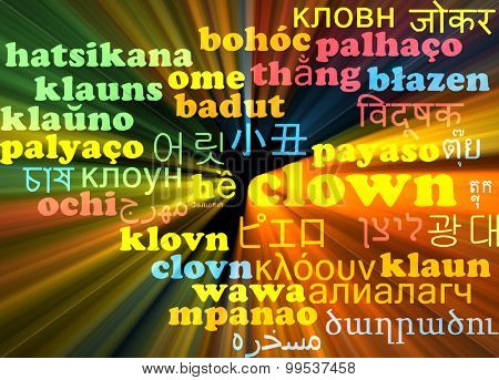 Background concept wordcloud multilanguage international many language illustration of clown glowing light