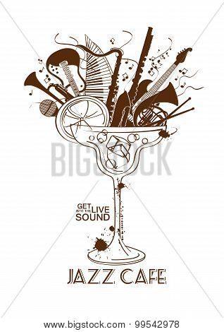 Jazz Cafe Concept With Musical Instruments In A Cocktail Glass.