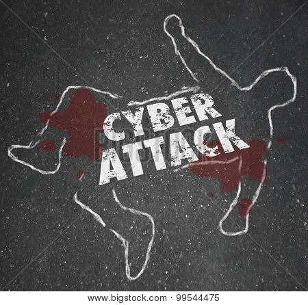 Cyberattack word on a chalk outline to illustrate computer hacking and illegal disruption of secure internet network or information technology system