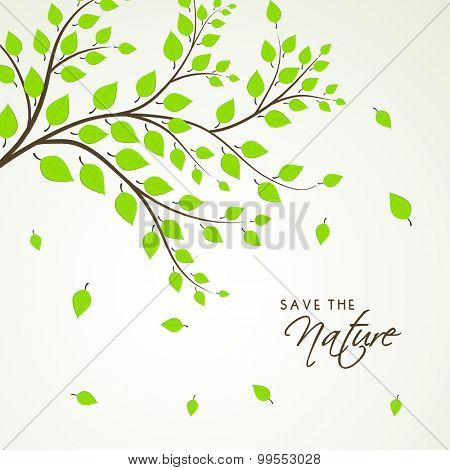 Fresh green leaves on gray background for Save the Nature.
