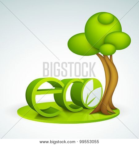 Shiny 3D text Eco with creative tree for Save Nature or Ecology concept.