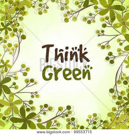 Stylish creative pattern with fresh leaves on shiny background for Think Green background.