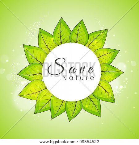 Stylish sticky design with shiny leaves on green background for Save Nature concept.