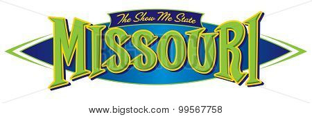 Missouri The Show Me State