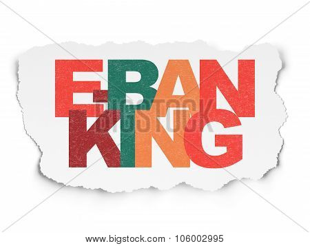 Banking concept: E-Banking on Torn Paper background