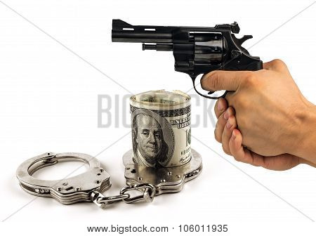 Gun Handcuffs And Dollars. The Concept Of Crime, Corruption, Justice