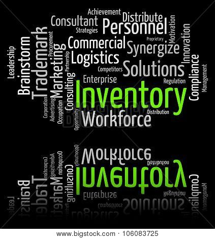 Inventory Word Means Stocks Inventories And Stock