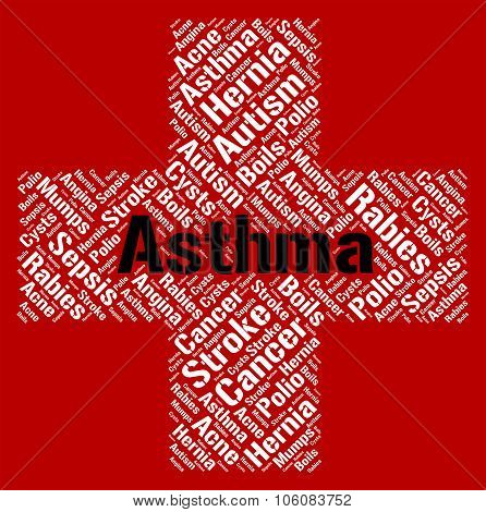 Asthma Word Indicates Poor Health And Afflictions