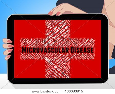 Microvascular Disease Shows Poor Health And Afflictions