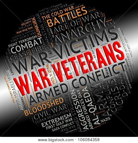 War Veterans Indicates Military Conflicts And Combat