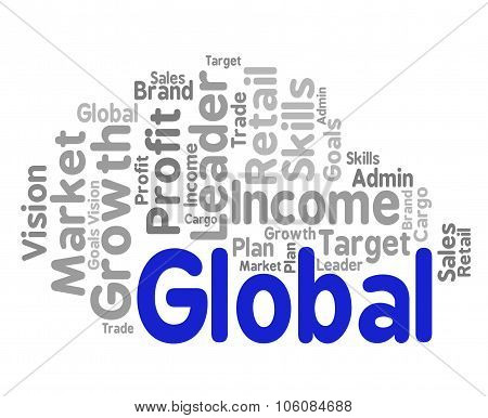 Global Word Shows Globalize Wordcloud And Words