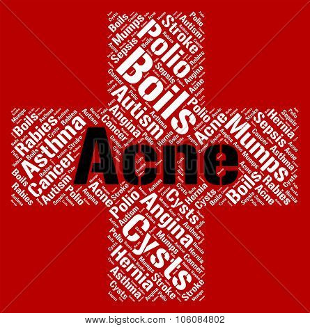 Acne Word Shows Ill Health And Afflictions