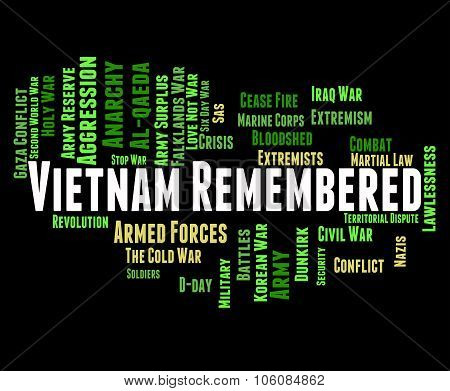 Vietnam Remembered Indicates North Vietnamese Army And America