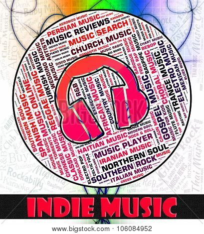 Indie Music Shows Sound Tracks And Independent