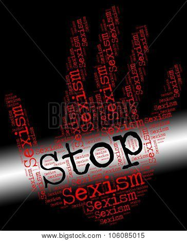 Stop Sexism Represents Gender Prejudice And Control