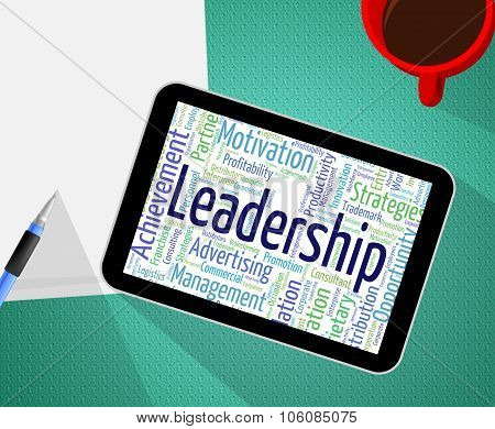 Leadership Word Shows Authority Directing And Led