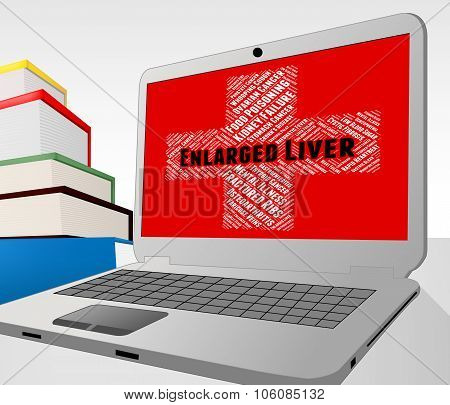 Enlarged Liver Means Poor Health And Affliction