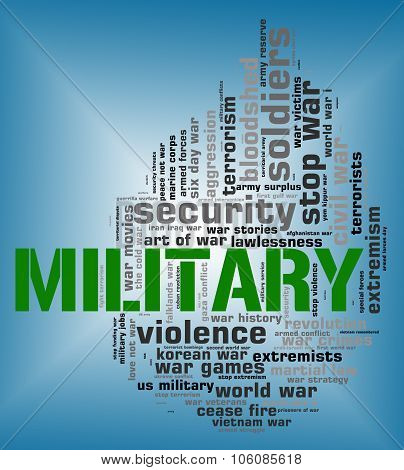 Military Word Shows Armed Forces And Army