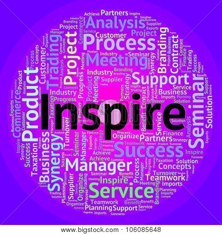 Inspire Word Indicates Spur On And Encourages