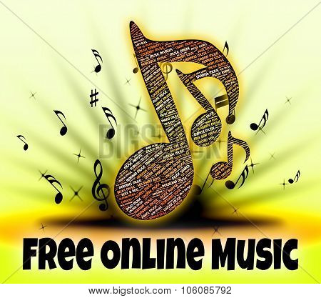 Free Online Music Represents For Nothing And Freebie