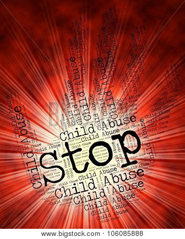 Stop Child Abuse Shows Prevent Abuses And Abusing