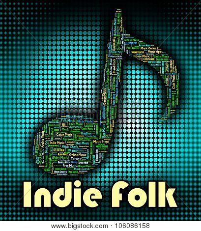 Indie Folk Means Sound Track And Audio