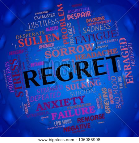 Regret Word Shows Wordclouds Repentant And Remorse
