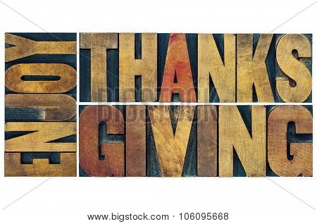 Enjoy  Thanksgiving  - greeting card or banner - isolated text in vintage letterpress wood type blocks