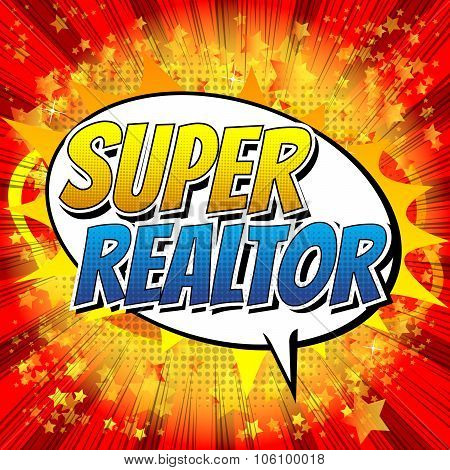 Super Realtor - Comic book style word