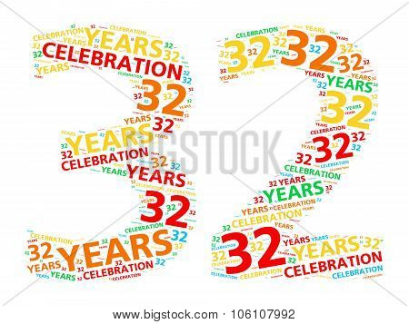 Colorful word cloud for celebrating a 32 year birthday or anniversary
