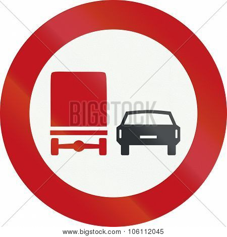 A Dutch Prohibition Sign - No Overtaking For Trucks