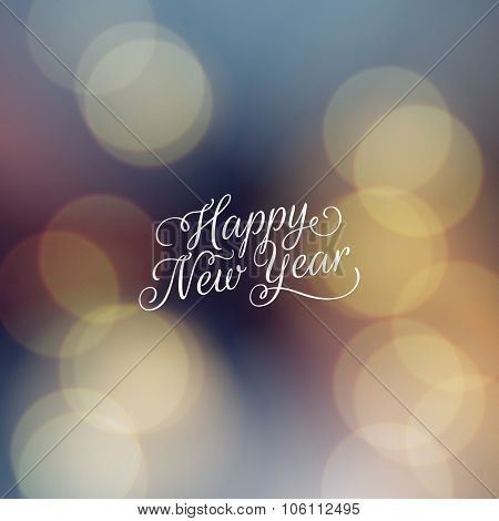 Happy New Year greeting card. Vector lettering on festive abstract bokeh background.
