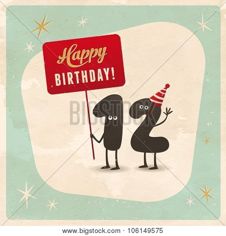 Vintage style funny 12th birthday Card  - Editable, grunge effects can be easily removed for a brand new, clean sign.
