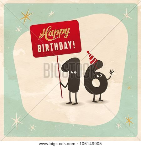 Vintage style funny 16th birthday Card  - Editable, grunge effects can be easily removed for a brand new, clean sign.