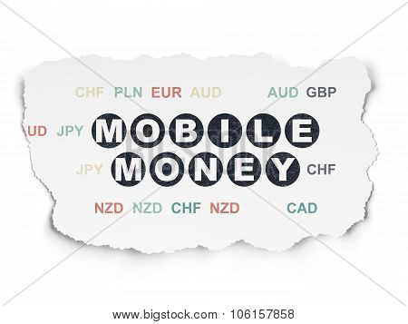 Currency concept: Mobile Money on Torn Paper background