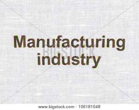 Manufacuring concept: Manufacturing Industry on fabric texture background