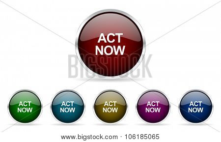act now colorful glossy circle web icons set
