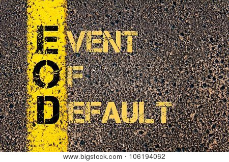 Business Acronym Eod As Event Of Default