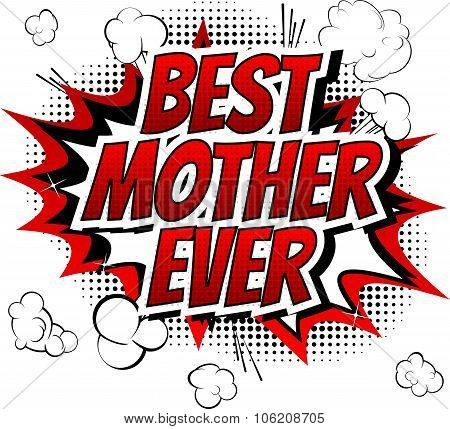 Best mother ever - Comic book style word