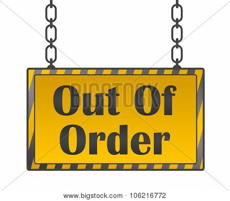 Out Of Order Yellow Black Signboard