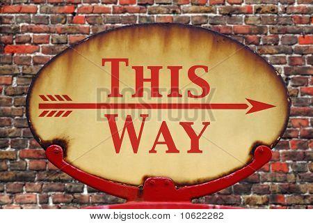 Retro Sign This Way
