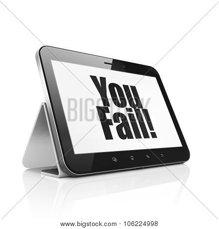Finance concept: Tablet Computer with You Fail on display