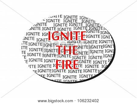 Ignite The Fire