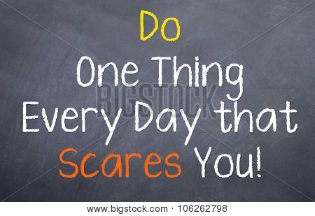 Do One Thing Every Day that...