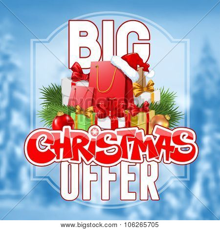 Bright advertising poster Big Christmas sale and offer on snowbound blurred winter background with festive decorated gift boxes and shopping bags